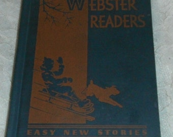 Webster Readers Easy New Stories An Easy First Reader Vintage Book