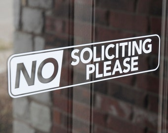 No Soliciting Please - Vinyl Decal