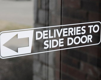 Deliveries To Side Door - Vinyl Decal