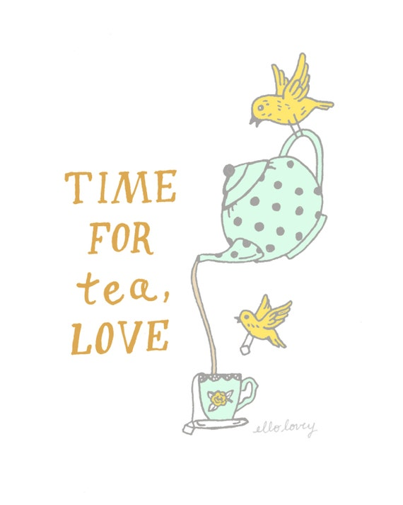 Time For Tea - Art Print - 8x10