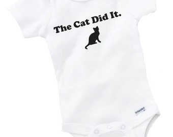 The Cat Did It Onesie Bodysuit Baby Shower Gift Funny Geek Nerd Cute Fun Boy Girl