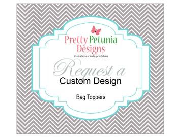 Custom Designed - Bag Topper