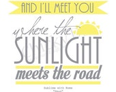 Spun Sublime with Rome Lyric Poster, Typography Art, Typographic Print, Inspirational Quote 8x10