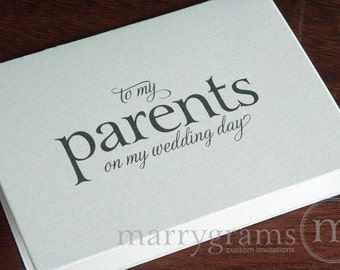 Wedding Card to Your Mother or Father -- Parents of the Bride or Groom Cards - To My Parents on My Wedding Day Thank You Card Gift - CS08