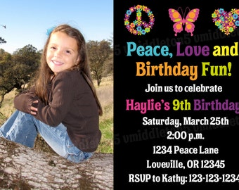 Peace Love Birthday Invitation with Photo Print Your Own 5x7 or 4x6