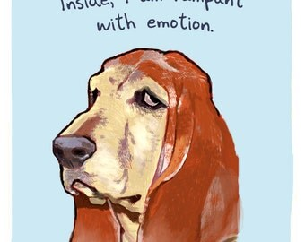 Blood Hound 8x10 Print of Original Painting with phrase