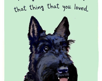 Scotty Dog 5x7 Print of Original Painting with phrase