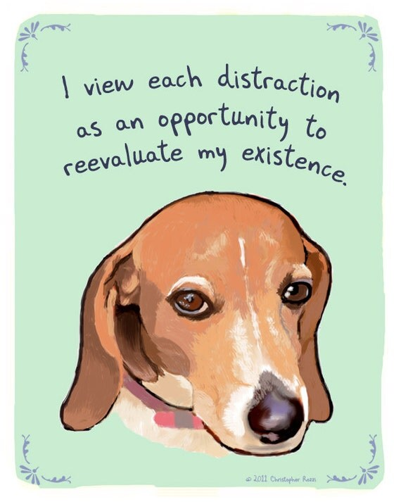 Distracted Beagle 5x7 Print of Original Painting with phrase