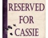 Reserved listing for CASSIE only