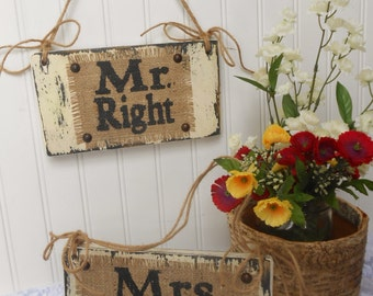 Rustic mr right and mrs always right, reception and wall decor, burlap, white or ivory signs. BURLAP Hanging Wedding Rustic Wedding Sign