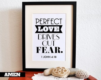 1 John 4:18. DIY. Printable Christian Poster. PDF. 8x10. Perfect Love Drives Out Fear. Bible Verse.