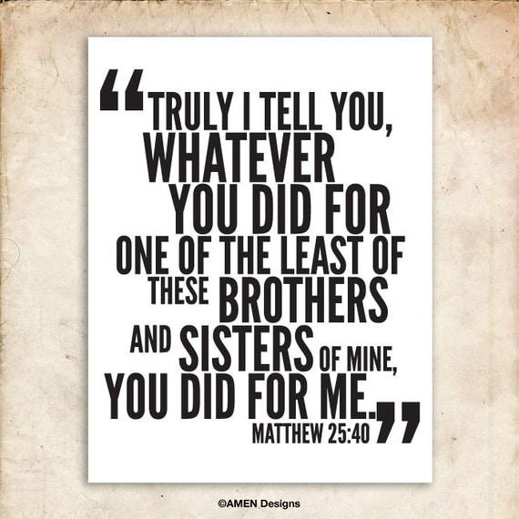 Whatever You Did. Matthew 25:40. DIY. PDF. 8x10 Printable