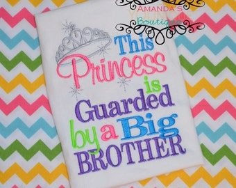 This Princess is Guarded by a Big Brother Embroidered Shirt
