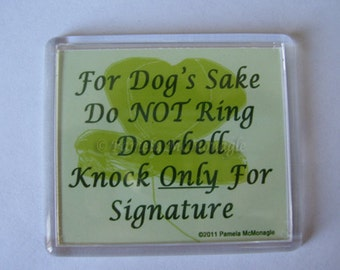 Do Not Ring Doorbell For Dog's Sake
