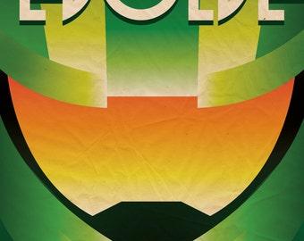 Evolve Propaganda Poster