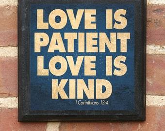 Love Is Patient Love Is Kind 1 Corinthians 13:4 Wall Art Sign Plaque, Gift Present, Custom Color, Home Decor, Vintage Style, Classic Grace