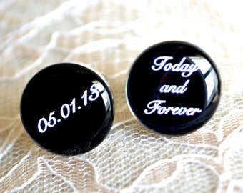 Today and forever -personalized date cufflinks - black and white script font print wedding day and anniversary heirloom keepsake
