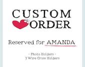 Custom Listing for Amanda - Wire Cross Photo Holders