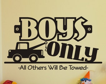 Boys Room Wall Decal Boys Only with Tow Truck Boys Bedroom Boys Bed Room Wall Decor Wall Sticker Quote Vinyl Lettering Decorations