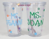 Simple Cute Personalized Teacher Tumbler -  Travel Cup with Straw - Great Gift - Christmas, Birthday - Teacher Appreciation