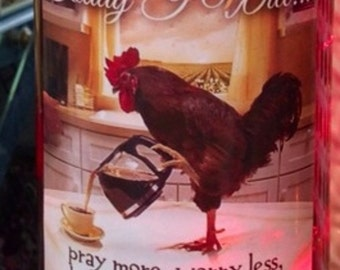 Lighted Bottle Today I will....Rooster Decor