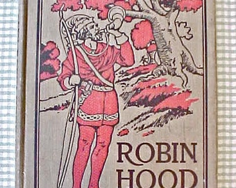 "Nice Vintage Children's Book-""The Story of Robin Hood"""