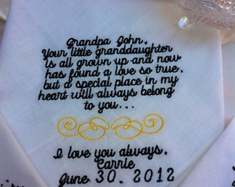 Grandfather of the bride hankie...of all the walks we've taken this one is my ..