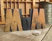 MOM or WOW Vintage Wood Type Letterpress Set