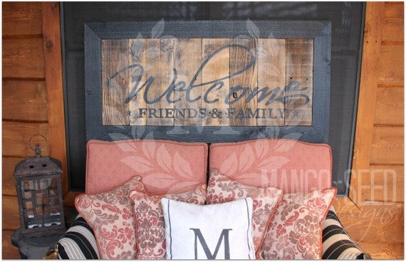 Large Welcome Friends Amp Family Sign Rustic Reclaimed Wood