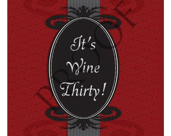 Elegant and Humorous Wine Label or Digital File Custom & Personalized Available