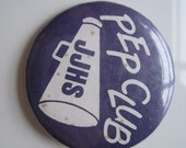 Vintage Pinback Button - Purple White High School Pep Club Pin