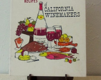 Favorite Recipes From California Wine Makers From 1963
