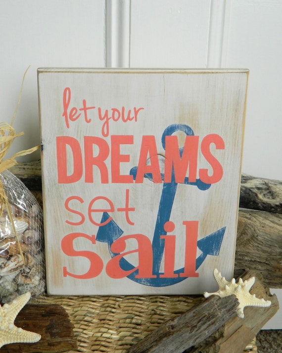Dreams set sail beach quote hand painted wood sign - Exterior painting quotes set ...