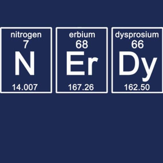 Periodic NERDY T-Shirt Science Chemistry Funny Geekery Geek Nerd Humor Tee Shirt Tshirt Mens Womens S-3Xl Great Gift Idea