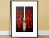 """May The Force Be With  You - 13"""" x 19""""  - Star Wars Inspired Poster - Art Print"""