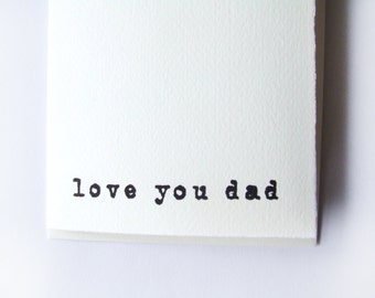 Card for Dad; Dad Card; Father's Day Card; Love you Dad Card - Unique Father's Day Card or just as a gift to dad on a special day