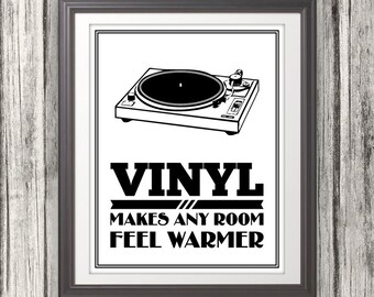 Vinyl Record, Vinyl Makes Any Room Feel Warmer, Vinyl Record Print, Vinyl Record Art, Music Typography