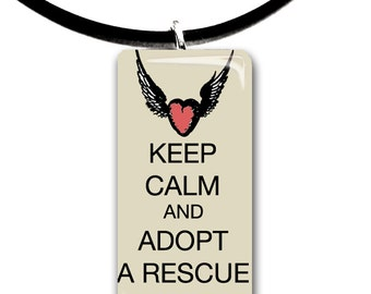 Keep Calm and Adopt a Rescue Animal, pets, love, wings of love, tan black and red colors