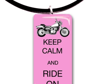 Keep Calm and Ride on, Motorcycle riding, glass tile pendant, biker chick, motor, biker, ride,rider,