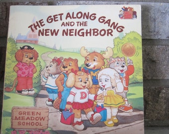 Vintage The Get Along Gang and the New Neighbor soft cover book, American Greetings