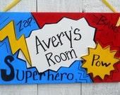 Superhero name sign