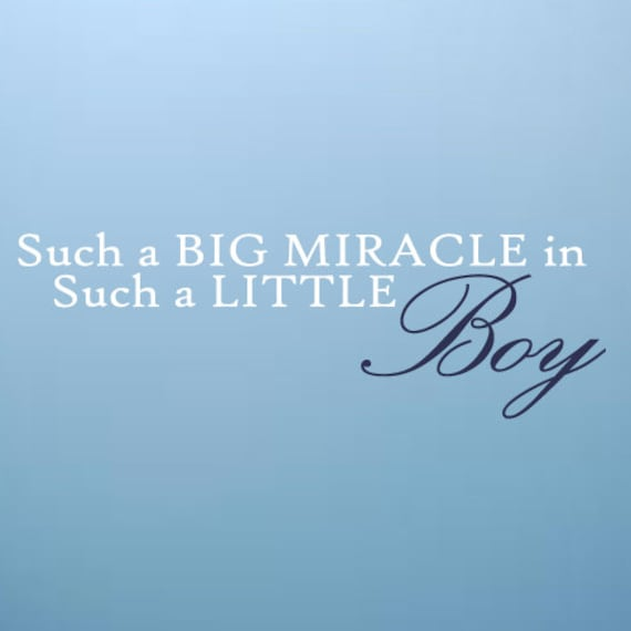 Such a Big miracle in such a little boy Wall Art Decal Baby