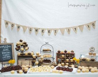 How Sweet it is Burlap pennant banner - rustic wedding decor - dessert table - reception