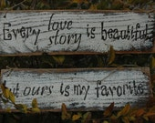 Every Love Story rustic wedding sign ALL PAINTED