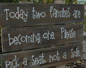 Today two families become one PAINTED rustic wood sign