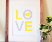 Love print 8 x 10- Yellow and grey print-  Baby girl nursery- Playroom print- Big girl room print- Toddler room