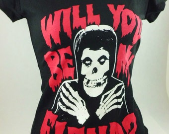 Misfits ladies fitted shirt punk rock grunge will you be my fiend skeleton for fans of horror, rock, metal danzig rob zombie etc