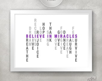 Believe in Miracles Inspirational Quote Print / Stay Strong / Motivation Quote / Survivor / Get Well // 8x10