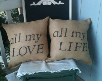 All my love all my life pillow set, wedding pillow, burlap pillow, throw pillow