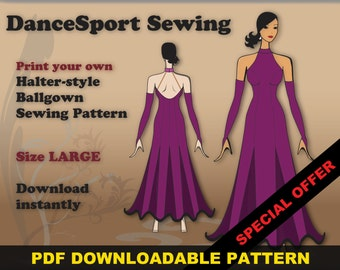 Halter Style Ballroom and Latin Gown Sewing Pattern, PDF downloadable, SIZE LARGE, plus free Manual ebook
